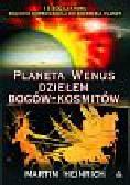 Heinrich Martin - Planeta Wenus dziełem bogów- kosmitów