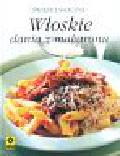 Włoskie dania z makaronu Ĺšwieże i smaczne
