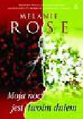 Rose Melanie - Moja noc jest twoim dniem