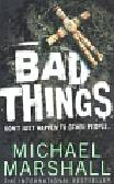 Marshall Michael - Bad Things