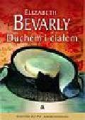 Bevarly Elizabeth - Duchem i ciałem