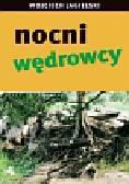 Jagielski Wojciech - Nocni wędrowcy