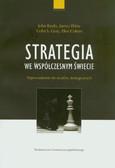 Baylis John, Wrtitz James, Gray Colin S., Cohen Eliot - Strategia we współczesnym świecie. Wprowadzenie do studiów strategicznych