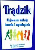 Dubrow Terry J., Adderly Brenda D. - Trądzik najnowsze metody leczenia i zapobiegania