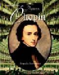 Ekiert Janusz - Fryderyk Chopin. Biografia ilustrowana
