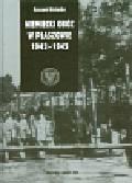 Kotarba Ryszard - Niemiecki obóz w Płaszowie 1942-1945