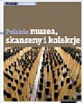 Pasieczny Robert - Polskie muzea skanseny i kolekcje. 50 miejsc na weekend