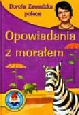 Jasny Jadwiga, Landau Irena, Pałasz Elżbieta - Opowiadania z morałem