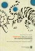 Tarchalski Kazimierz - Fiskalizm w dobrych czasach albo ekspansja gospodarcza czyli jak prześcignąć tłustego żółwia i dołączyć do tygrysów