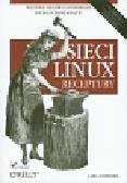 Schroder Carla - Sieci Linux Receptury