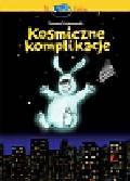 Trojanowski Tomasz - Kosmiczne komplikacje