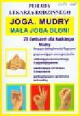 Joga Mudry Mała joga dłoni Porady lekarza rodzinnego