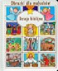 Beaumont Emilie - Obrazki dla maluchów Dzieje biblijne