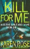 Rose Karen - Kill For Me