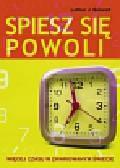 Seiwert Lothar J. - Spiesz się powoli. Więcej czasu w zwariowanym świecie