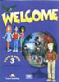 Gray Elizabeth, Evans Virginia - Welcome 3 Pupil's Book + The Welcome Weekly