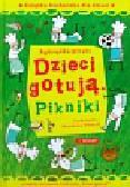Górska Agnieszka - Dzieci gotują Pikniki