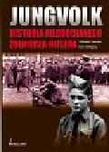 Gehlen Wilhelm ,  Gregory Don - Jungvolk Historia młodocianego żołnierza Hitlera