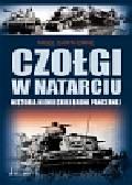 Cawthorne Nigel - Czołgi w natarciu. Historia niemieckiej broni pancernej