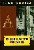 Kopkowicz Franciszek - Ciesielstwo polskie. reprint