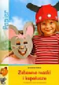 Fittkau Ernestine - Zabawne maski i kapelusze
