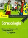 Geisselhart Roland, Hofmann-Burkart Christiane - Stresologia. Najskuteczniejsze techniki zarządzania stresem
