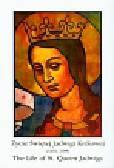 Życie Świętej Jadwigi Królowej 13741399