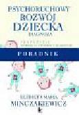 Minczakiewicz Elżbieta Maria - Psychoruchowy rozwój dziecka