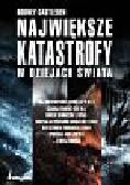 Castleden Rodney - Największe katastrofy w dziejach świata