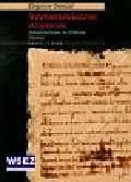 Domżał Zbigniew - Trzynastowieczne skryptorium dokumentowe w Eldenie