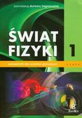 Sagnowska Barbara - Świat fizyki Podręcznik część 1. Gimnazjum