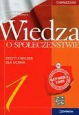 Dobrzycka Elżbieta, Makara Krzysztof - Wiedza o społeczeństwie 1 Zeszyt ćwiczeń. Gimnazjum