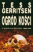 Gerritsen Tess - Ogród kości