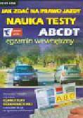 Jak zdać na prawo jazdy Nauka Testy ABCDT