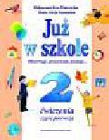Piotrowska Małgorzata Ewa, Szymańska Maria Alicja - Już w szkole 2 Ćwiczenia Część 1