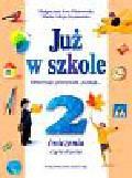 Piotrowska Małgorzata Ewa, Szymańska Maria Alicja - Już w szkole 2 Ćwiczenia Część 3