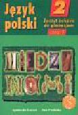 Łuczak Agnieszka, Prylińska Ewa - Między nami 2 Język polski Zeszyt ćwiczeń Część 1. Gimnazjum