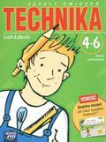 Łabecki Lech - Technika 4-6 Zeszyt ćwiczeń + Jak unikać wypadków drogowych