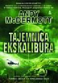 McDermott Andy - Tajemnica Ekskalibura