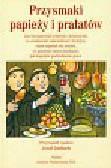 Imbach Josef - Przysmaki Papieży i Prałatów