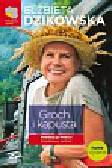 Dzikowska Elżbieta - Groch i kapusta. Podróżuj po Polsce! Południowy zachód