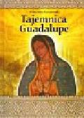 Łaszewski Wincenty - Tajemnica Guadalupe