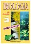Kłyś Małgorzata - Biologia Część 3 Zeszyt ćwiczeń