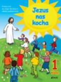 Kurpiński Dariusz, Snopek Jerzy - Jezus nas kocha 1 podręcznik. Szkoła podstawowa