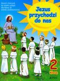 Kurpiński Dariusz, Snopek Jerzy - Jezus przychodzi do nas 2 Ćwiczenia. Szkoła podstawowa