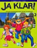 Ja klar 2 Podręcznik z płytą CD. Szkoła podstawowa
