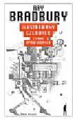 Bradbury Ray - Ilustrowany człowiek i inne opowiadania