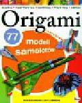 Blackurn Ken, Lammers Jeff - Origami 77 modeli samolotów