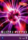 Ziemicki Sławomir, Puchowska Krystyna - Bliżej fizyki część 2 podręcznik z płytą CD