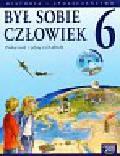Pawlicki Aleksander, Widłak Wojciech - Był sobie człowiek 6 Podręcznik z płytą CD Historia i społeczeństwo. Szkoła podstawowa